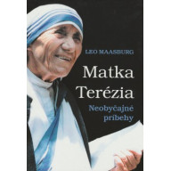 Matka Terézia - Neobyčajné príbehy - staršie vydanie