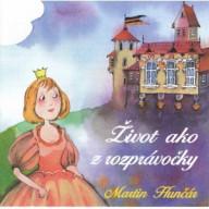 CD - Život ako z rozprávočky