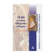 15 dní so sv. Hildegardou z Bingenu