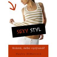 Sexy styl - krásná nebo vyzývavá ?