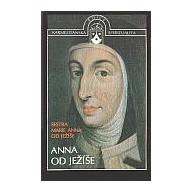 Anna od Ježíše - Sestra Marie