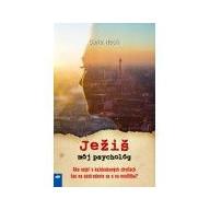 Ježiš, môj psychológ