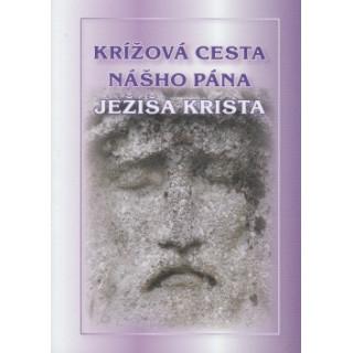 Krížová cesta nášho Pána Ježiša Krista - zbierka 7 KC