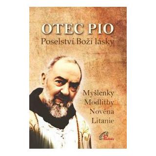 Otec Pio – poselství Boží lásky