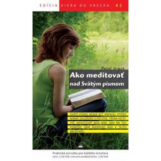 Ako meditovať nad Svätým písmom