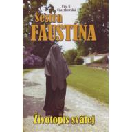 Sestra Faustína - životopis svätej
