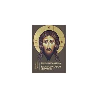 Život pod vládou Kristovou