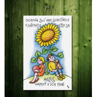 Tabuľka - Ockovia sú ako slnečnice