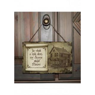 Tabuľka - Ja a môj dom