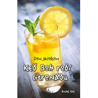 Keď Boh robí citronádu (druhý diel)