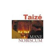 CD - Mane nobiscum, Taizé