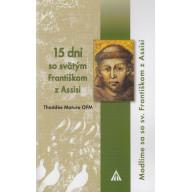 15 dní so svätým Františkom z Assisi / Lúč