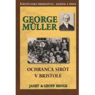 George Müller - Ochranca sirôt v Bristole