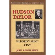 Hudson Taylor - Hlboko v srdci Číny