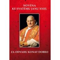 Novéna ke svatému Janu XXIII. - Za odvahu konat dobro