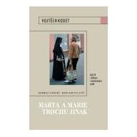 Marta a Marie trochu jinak