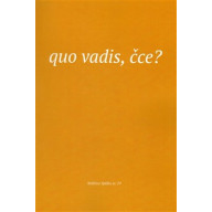 Quo vadis, čce?