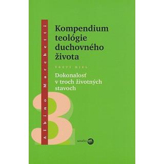 Kompendium teológie duchovného života 3.