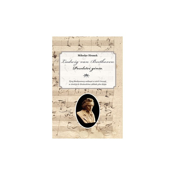 Ludwig Van Beethoven Poselstvi Genia Miloslav Hronek