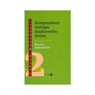 Kompendium teológie duchovného života 2.