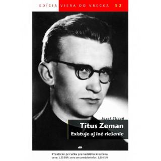 Titus Zeman-Existuje aj iné riešenie