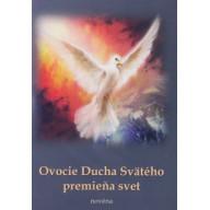 Ovocie Ducha Svätého premieňa svet (novéna)