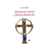 Duchovní cvičení s Janem Pavlem II.