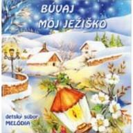 CD - Búvaj môj Ježiško