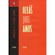 Ozeáš, Joel, Amos