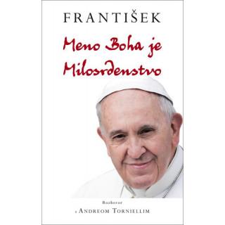 František: Meno Boha je Milosrdenstvo