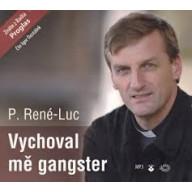 CD - Vychoval mě gangster (MP3)