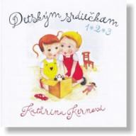 CD - Detským srdiečkam 1 • 2 • 3