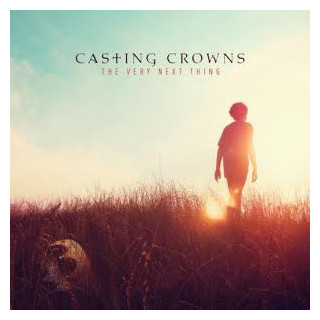 CD - Very Next Thing (Casting Crowns)