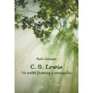 C. S. Lewis - Ve světě fantasy a evangelia