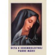Úcta k Sedembolestnej Panne Márii  - nové vydanie