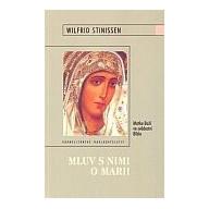Mluv s nimi o Marii