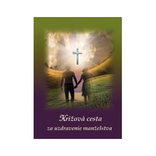 Krížová cesta za uzdravenie manželstva