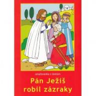 Omaľovánka - Pán Ježiš robil zázraky
