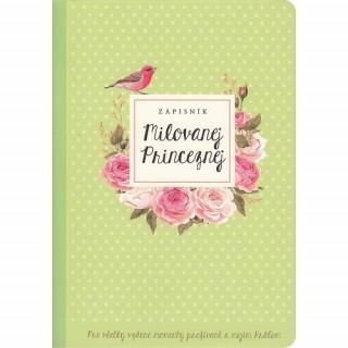 Zápisník: Milovanej Princeznej - zelený