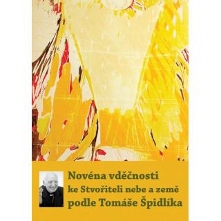 Novéna vděčnosti ke Stvořiteli nebe a země podle Tomáše Špidlíka