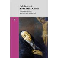 Svatá Rita z Cascie: Manželka a matka, řeholnice a divotvůrkyně