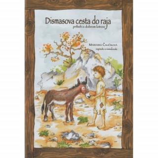 Dismasova cesta do raja