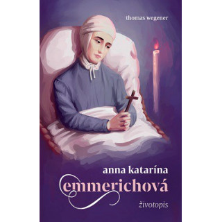 Anna Katarína Emmerichová - životopis