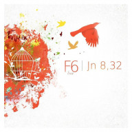 CD + DVD - F6 live, Jn 8,32