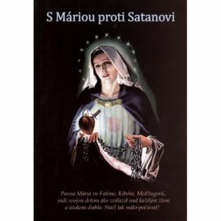 S Máriou proti Satanovi