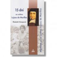 15 dní so svätou Lujzou de Marillac