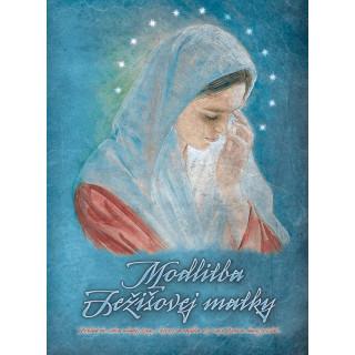 CD - Modlitba Ježišovej matky. Cyklus Modlitby