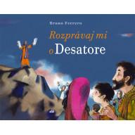 Rozprávaj mi o Desatore (Bruno Ferrero)