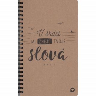 V srdci mi znejú tvoje slová - zápisník