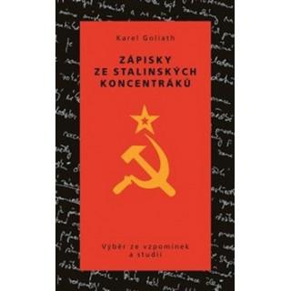 Zápisky ze stalinských koncentráků: Výběr ze vzpomínek a studií